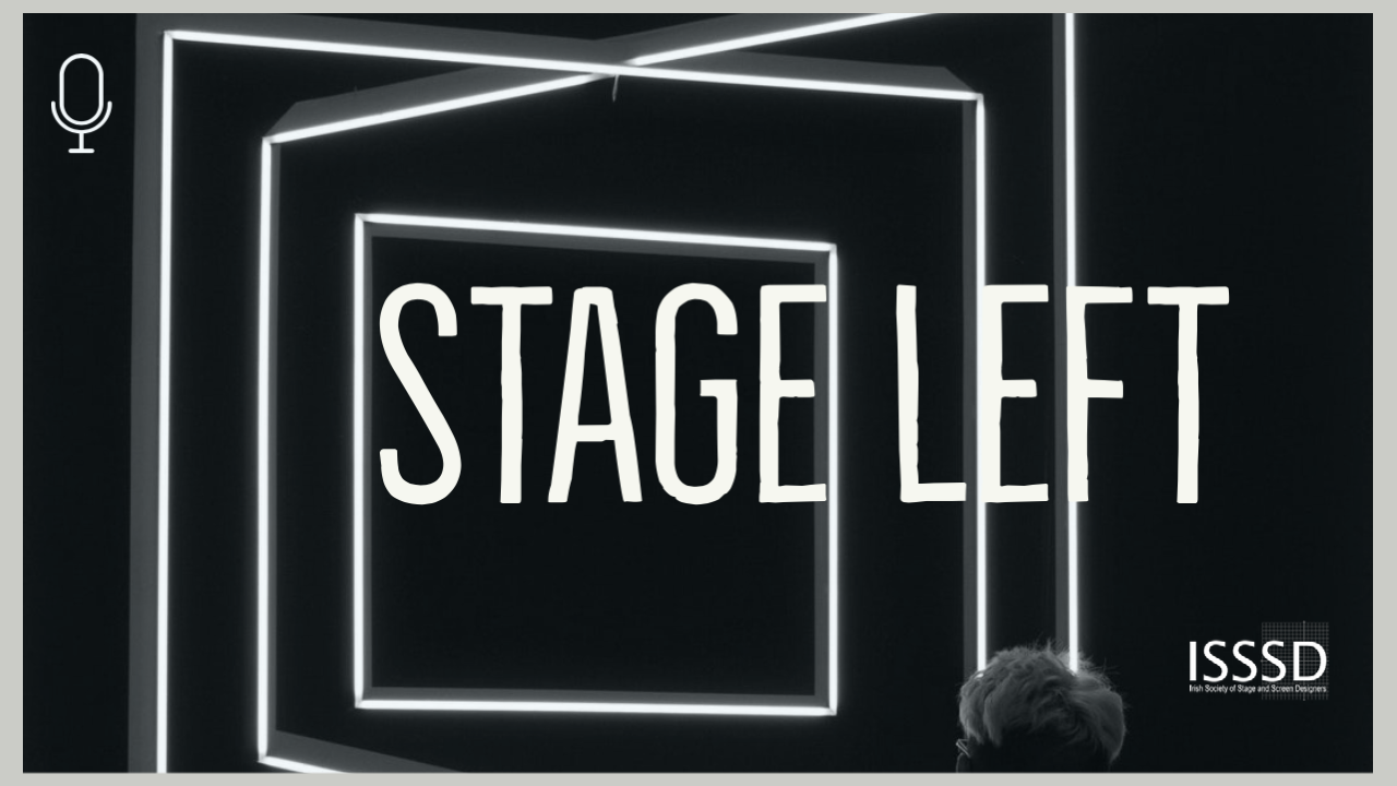 Stage Left Podcast: Costume Design with Saileóg O'Halloran, Enda Kenny and Peter O'Brien